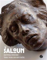 Šaloun - Dotek Osudu/The Touch Of Fate