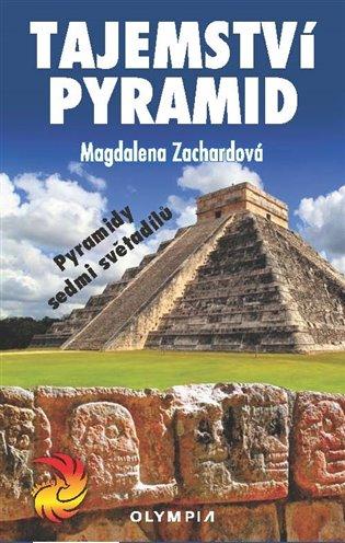 Tajemství pyramid - Magdalena Zachardová | Booksquad.ink