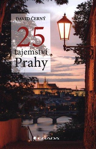 25 tajemství Prahy - David Černý | Booksquad.ink