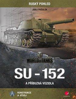 Obálka titulu SU-152 a příbuzná vozidla