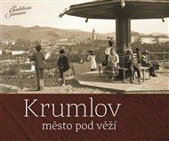 Krumlov - město pod věží