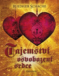 Obálka titulu Tajemství osvobození srdce