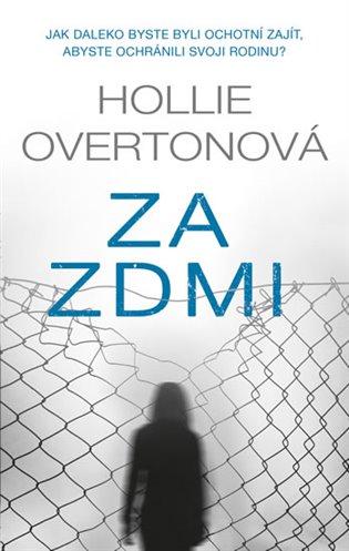 Za zdmi - Hollie Overtonová | Booksquad.ink