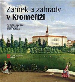 Obálka titulu Zámek a zahrady v Kroměříži