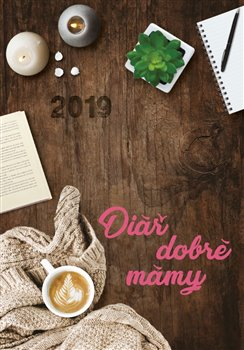 Obálka titulu Diář dobré mámy 2019