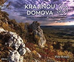Krajinou domova / Seeing the homelandscape / In der Heimatlandschaft