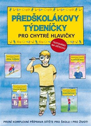 Předškolákovy týdeníčky pro chytré hlavičky - Jana Martincová, | Booksquad.ink