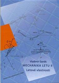 Mechanika letu II. Letové vlastnosti