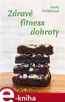 Obálka titulu Zdravé fitness dobroty