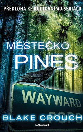 Městečko Pines - Blake Crouch | Booksquad.ink