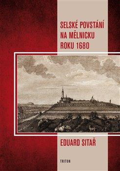Obálka titulu Selské povstání na Mělnicku roku 1680
