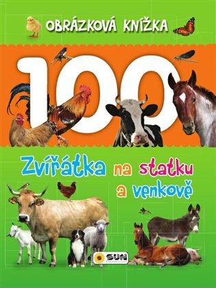 Obrázková knížka - Zvířátka na statku a venkově - Dita Křišťanová | Booksquad.ink