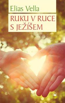 Obálka titulu Ruku v ruce s Ježíšem