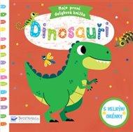 Dinosauři - Moje první dotyková knížka