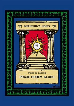 PRAXE V HOREV-KLUBU I
