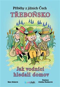 Obálka titulu Příběhy z jižních Čech - Třeboňsko