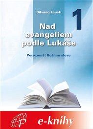 Nad evangeliem podle Lukáše 1