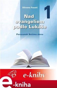 Obálka titulu Nad evangeliem podle Lukáše 1