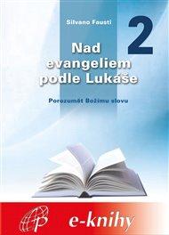Nad evangeliem podle Lukáše 2