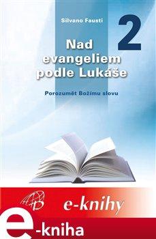 Obálka titulu Nad evangeliem podle Lukáše 2