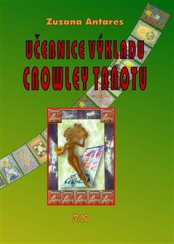 Obálka titulu Učebnice výkladu Crowley tarotu