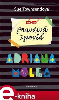 Obálka titulu Pravdivá zpověď Adriana Molea