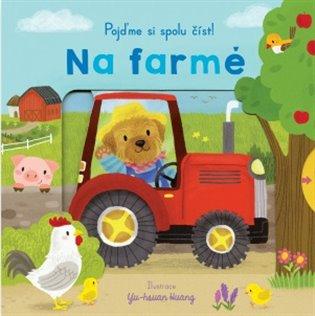 Na farmě - Pojďme si spolu číst - - | Booksquad.ink
