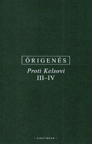 Proti Kelsovi III-IV
