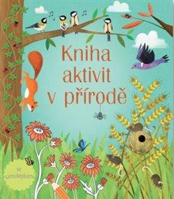 Obálka titulu Kniha aktivit v přírodě