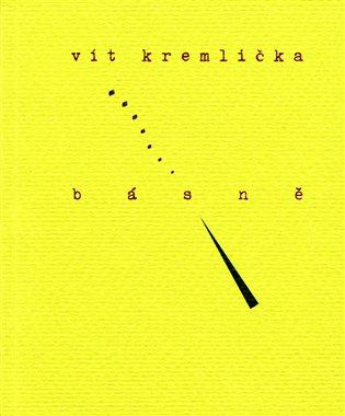 Básně - Vít Kremlička | Booksquad.ink
