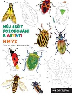 Obálka titulu Můj sešit pozorování a aktivit: Hmyz