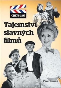 Obálka titulu Tajemství slavných filmů - Český biják!