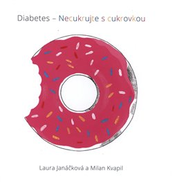Obálka titulu Diabetes – necukrujte s cukrovkou