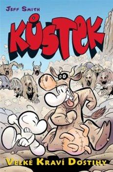 Obálka titulu Kůstek: Velké kraví dostihy