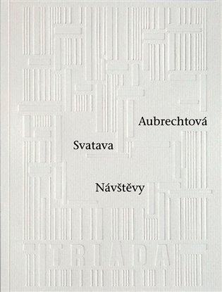 Návštěvy - Svatava Aubrechtová | Booksquad.ink