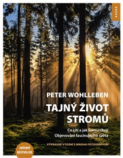 Obálka titulu Tajný život stromů - Co cítí a jak komunikují