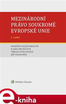 Obálka titulu Mezinárodní právo soukromé Evropské unie