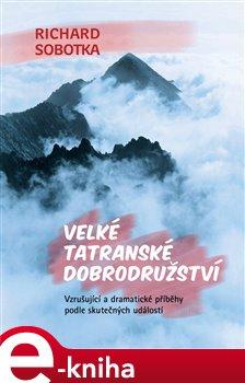 Obálka titulu Velké tatranské dobrodružství