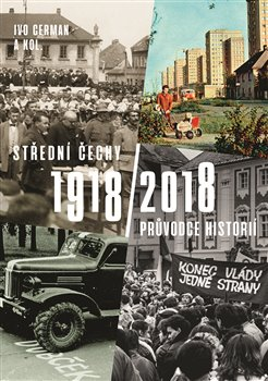 Obálka titulu Střední Čechy 1918/2018