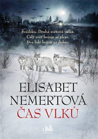 Čas vlků - Elisabet Nemertová | Booksquad.ink