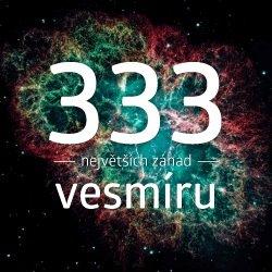 Obálka titulu 333 největších záhad vesmíru