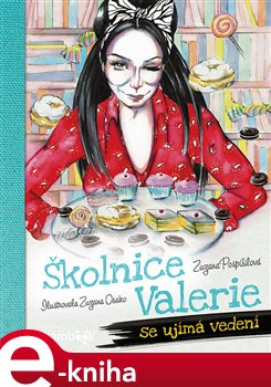 Obálka titulu Školnice Valerie se ujímá vedení
