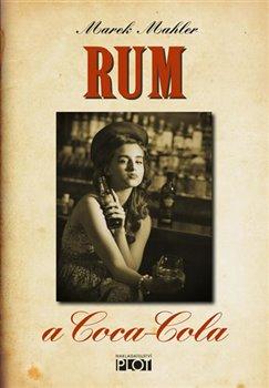 Obálka titulu Rum a Coca-Cola