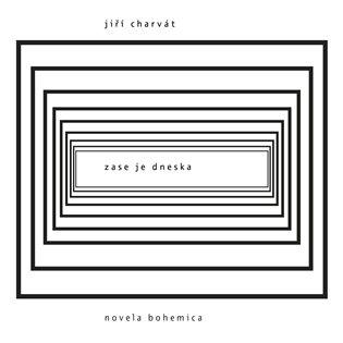 Zase je dneska - Jiří Charvát | Booksquad.ink