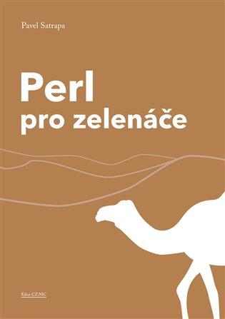 Perl pro zelenáče - Pavel Satrapa | Booksquad.ink