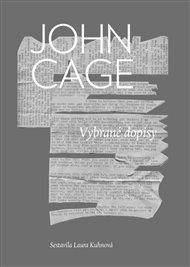 Americký skladatel John Cage výrazně pozměnil podobu současné hudby, méně je známa jeho výtvarná a literární činnost, zájem o východní filosofie – to vše se ovšem prolíná v jeho korespondenci. Nyní Vybrané dopisy vycházejí česky...