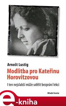 Obálka titulu Modlitba pro Kateřinu Horovitzovou