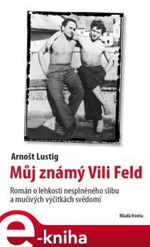Obálka titulu Můj známý Vili Feld