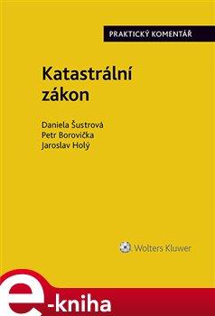 Obálka titulu Katastrální zákon. Praktický komentář (zákon č. 256/2013 Sb.)