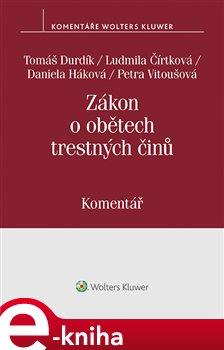 Obálka titulu Zákon o obětech trestných činů (č. 45/2013 Sb.)